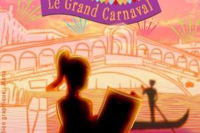 Le Voyage De Chloe Le Grand Carnava à Cugnaux