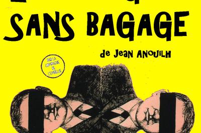 Le voyageur sans bagage de Jean Anouilh à Montauban