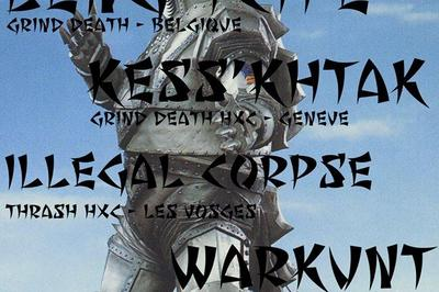 Leng Tch'e, Kess'Khtak, Illegal Corpse, Warkunt à Strasbourg