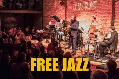 Les 1001 Nuits Du Jazz - « Free Jazz » : La Liberté Guidant Le Jazz à Paris 15ème