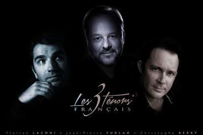 Les 3 ténors français Avec l'Orchestre de l'Opera de Massy