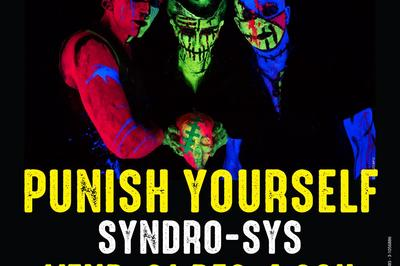 Les Amplifiés: Punish Yourself & Syndro-Sys à Le Mee sur Seine