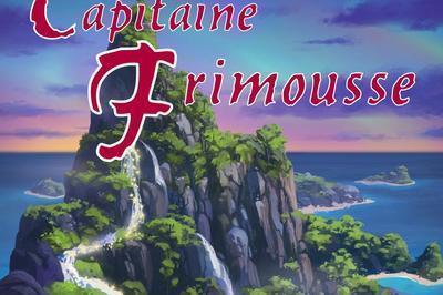 Les Aventures Du Capitaine Frimouss à Aix en Provence