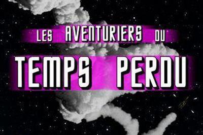 Les Aventuriers Du Temps Perdu à Montauban