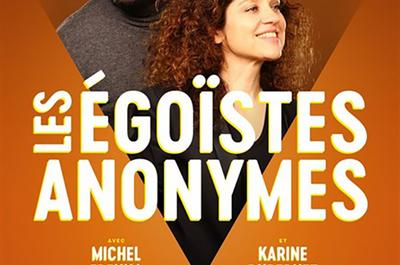 Les Égoïstes Anonymes à Sorgues