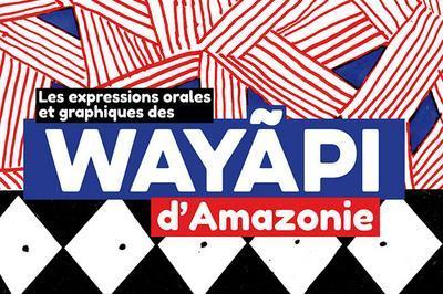 Les Expressions Orales Et Graphiques Des Wayãpi D'amazonie à Vitre