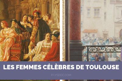 Les Femmes Célèbres De Toulouse - Speciale Fete Des Meres