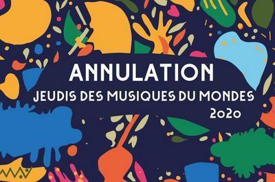 Les jeudis des Musiques du Monde 2020