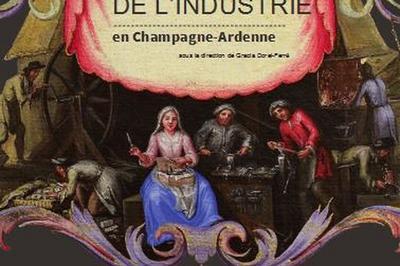 Les Mémoires De L'industrie En Champagne-ardenne à Sedan