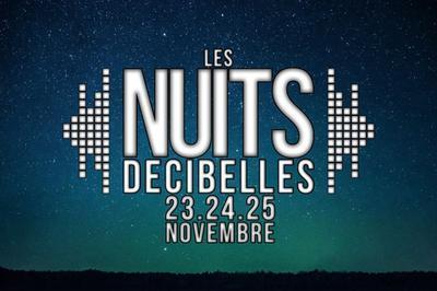 Les Nuits Decibelles #6 à Bourges