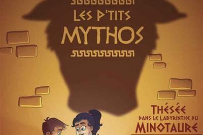 Les P'Tits Mythos à Lagny sur Marne