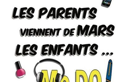 Les Parents Viennent De Mars à Lille