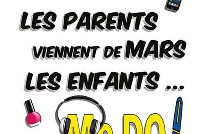 Les Parents Viennent De Mars, à Metz