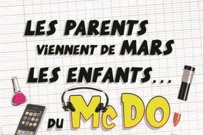 Les Parents Viennent De Mars, Les Enfants Du McDo à Peronnas