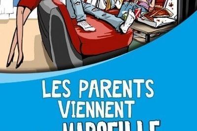 Les Parents Viennent De Marseille Les Ados Aussi à Cabries