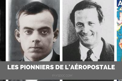 Les Pionniers de l'Aéropostale à Toulouse