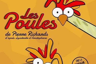 Les poules de Pierre Richards (d'après Lysistrata d'Aristophane) par la Cie de l'Embellie à Montauban