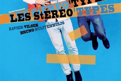 Les Stéréo' Types à Avignon