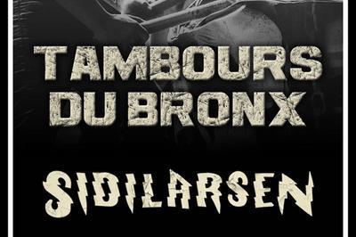 Les Tambours Du Bronx   Sidilarsen à Paris 10ème