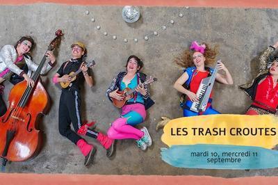 Les Trash Croutes à Toulouse