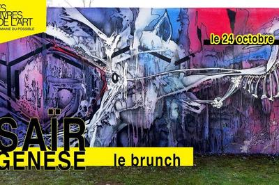Les Vivres de l'Art • Expo Saïr - Le Brunch à Bordeaux
