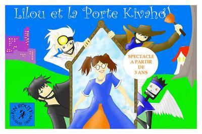 Lilou Et La Porte De Kivahou à Clermont Ferrand