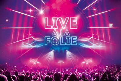 Live A La Folie - Diner Spectacle à Lille