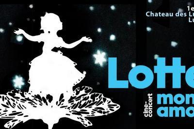 Lotte, mon amour à Luneville