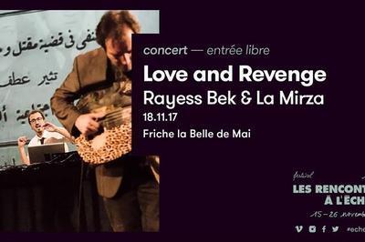 Love And Revenge à Marseille