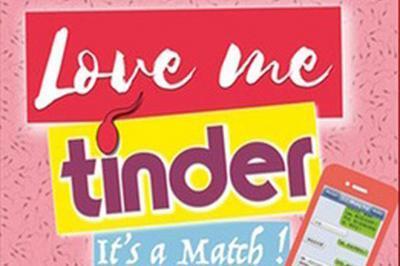 Love Me Tinder à Toulouse