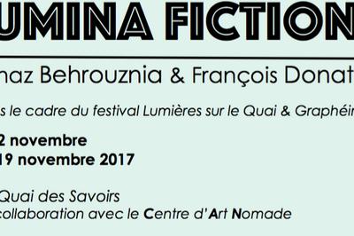 Lumina Fiction // Golnaz Behrouznia & François Donato à Toulouse