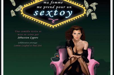 Ma Femme Me Prend Pour Un Sextoy à Lyon