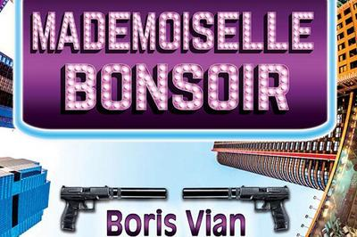 Mademoiselle Bonsoir à Nice