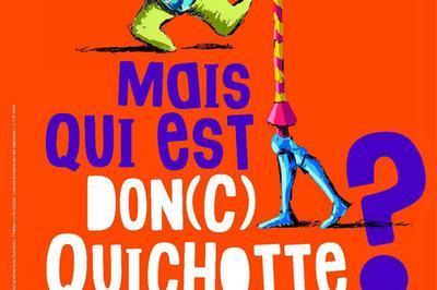 Mais qui est Don(c) Quichotte à Rouziers de Touraine