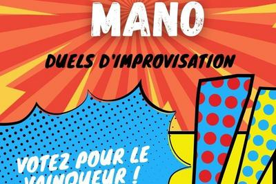Mano à Mano - Spectacle en ligne à Bordeaux