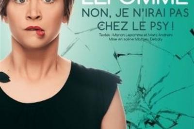 Manon Lepomme Dans Non Je N'Irai Pas Chez Le Psy ! à Nantes