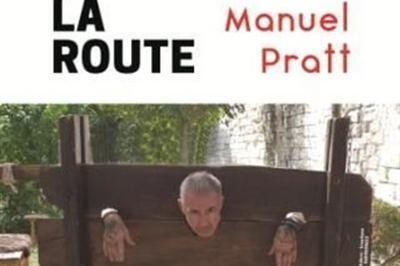 Manuel Pratt Dans Un Dernier Pour La Route à Marseille