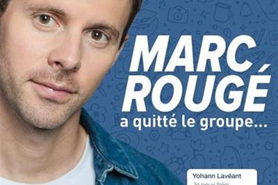 Marc Rougé A Quitté Le Groupe à Paris 9ème