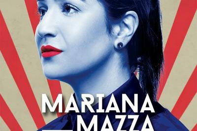 Mariana Mazza - Femme Ta Gueule à Paris 17ème