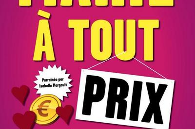 Marie A Tout Prix à Troyes