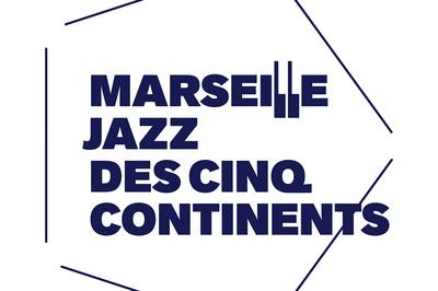 Marseille Jazz des cinq continents 2019