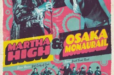 Martha High & Osaka Monaurail à Montpellier