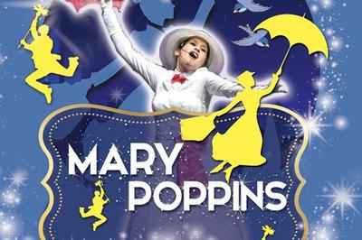 Mary Poppins La Comédie Musicale à Albertville
