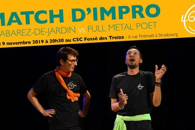 Match d'Impro : Cabarez-de-Jardin vs Full Metal Poet à Strasbourg