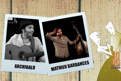 Mathieu Barbances & Archibald | Festival Lève ton Vers à Toulouse