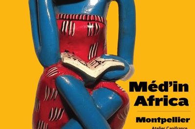 Méd'in Africa à Montpellier