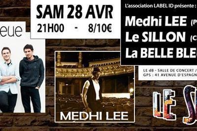 Medhi Lee / Le Sillon / La Belle Bleu à Narbonne
