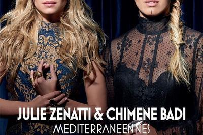Méditerranéennes - Julie Zenatti & Chimène Badi à Saint Martin Boulogne