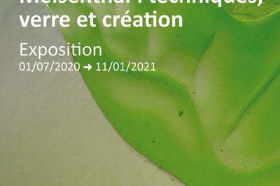 Meisenthal : Techniques, Verre Et Création à Sarrebourg
