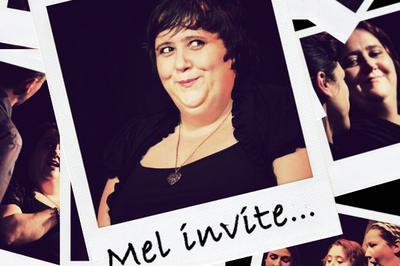 Mel invite - Spectacle en ligne à Bordeaux
